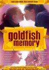 Goldfish Memory (engl. OmU)