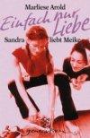 Einfach nur Liebe - Sandra liebt Meike
