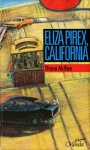 Eliza Pirex, California